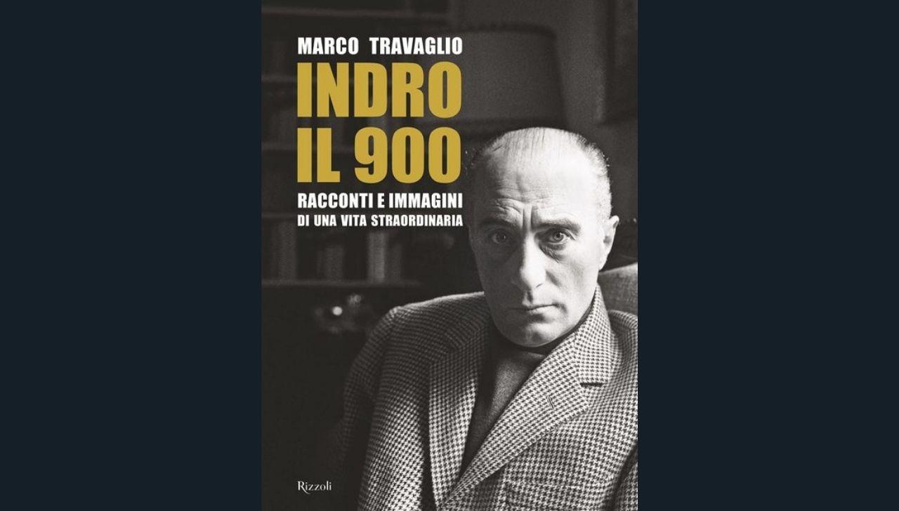 Indro, il 900 libro Marco Travaglio